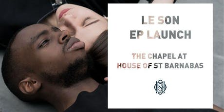 LE SON - EP Launch tickets