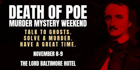 Death of Poe Haunted Mystery Weekend November tickets