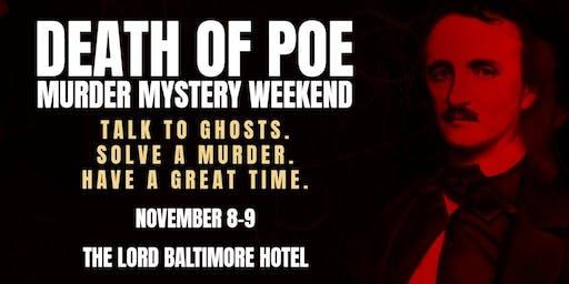 Death of Poe Haunted Mystery Weekend November