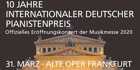 10 Jahre Internationaler Deutscher Pianistenpreis Tickets