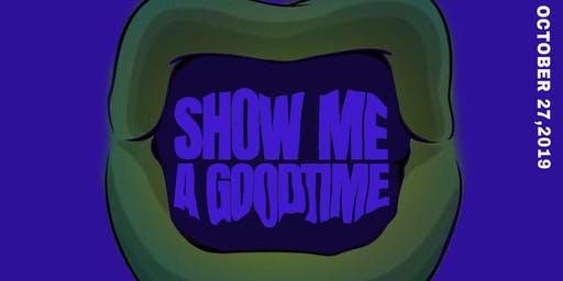 Show Me A Good Time