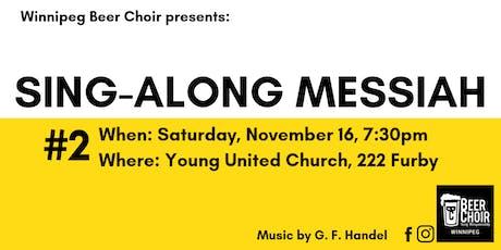 Winnipeg Beer Choir Sing-Along Messiah 2 tickets