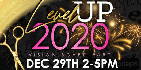 LEVEL UP 2020 VISION BOARD PARTY tickets