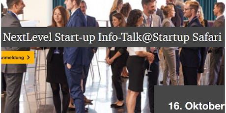 NextLevel Start-up Info-Talk@Startup Safari Tickets
