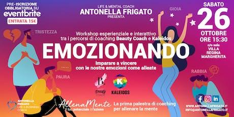 Emozionando - Workshop esperienziale tra Beauty Coach e Kaleidos biglietti