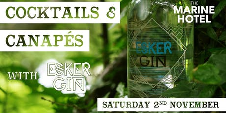 Cocktails & Canapés with Esker tickets