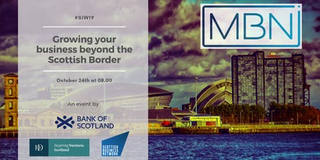 SIW19 Glasgow: Growing your business beyond the Scottish Border tickets
