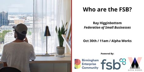 Workshop Series: Who are the FSB (Federation of Small Businesses)? tickets