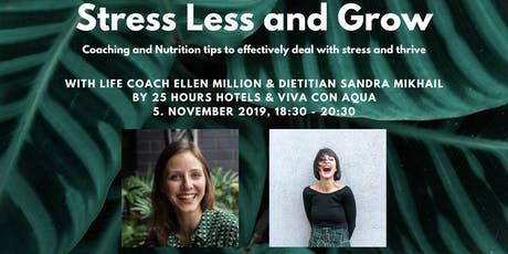 Stress Less and Grow tickets