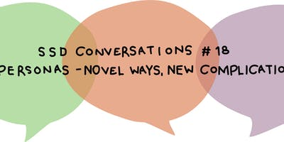 SSD Conversations #18: Personas – novel ways, new complications