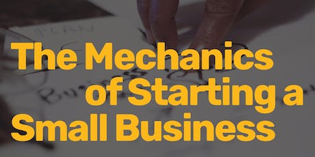 The Mechanics of Starting a Small Business tickets