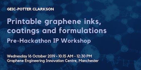 Printable graphene inks, coatings and formulations – Pre-Hackathon IP Workshop tickets