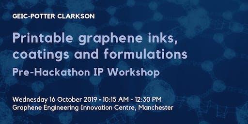 Printable graphene inks, coatings and formulations – Pre-Hackathon IP Workshop