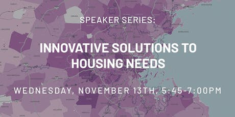 Speaker Series: Innovative Solutions to Housing Needs tickets