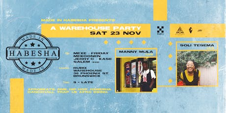 Made in Habesha Presents A Warehouse Party tickets