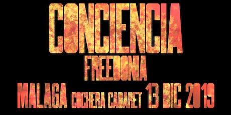 FREEDONIA GIRA CONCIENCIA -  MÁLAGA entradas