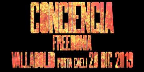 FREEDONIA GIRA CONCIENCIA -  SON ESTRELLA ESTRELLA - VALLADOLID entradas
