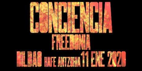 FREEDONIA GIRA CONCIENCIA -  BILBAO entradas