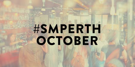 #SMPerth October // Drinks for Perth Social Media tickets