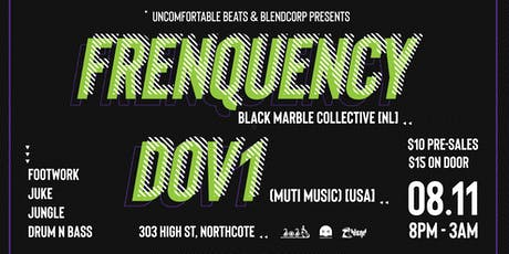Frenquency [NL] & Dov1 [USA] + More tickets