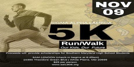 Sigma Alpha Lambda Chapter 5K Fun Run/Walk tickets