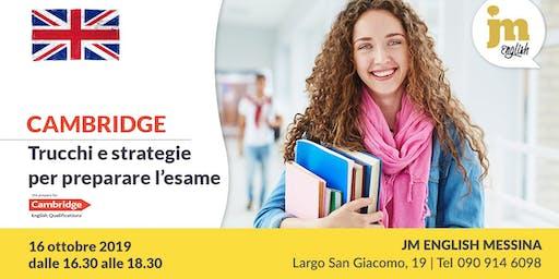 Cambridge: trucchi e strategie per preparare l'esame - JM English Messina