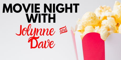 Movies with Jolynne & Dave tickets
