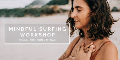 Mindful Surfing - Create your own Surwax