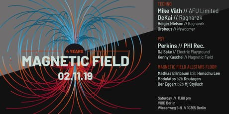 4 Years Magnetic Field w/ Mike Väth, DeKai, Perkins Tickets