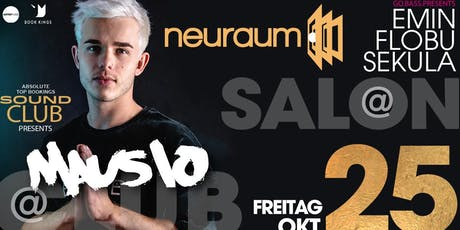 MAUSIO @ Club & FLOBU, EMIN & SEKULA @ Salon Tickets