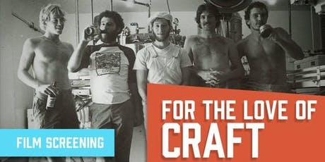 Film Screening: For the Love of Craft tickets