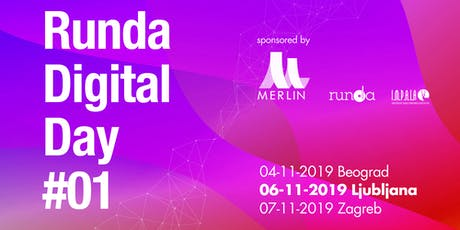 Runda Digital Day - Ljubljana tickets