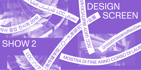 LCC Postgraduate Shows 2019: Show 2, Design and Screen   Preview Breakfast tickets