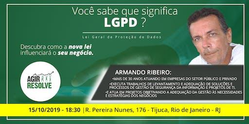 LGPD - DESCUBRA COMO A NOVA LEI INFLUENCIARÁ O SEU NEGÓCIO.