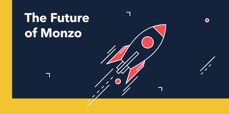 The Future of Monzo tickets