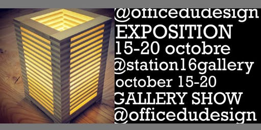 Office du Design - Gallery Show Oct 15-20 @Station16 Gallery