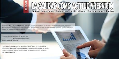 LA CALIDAD COMO ACTITUD Y SERVICIO.Calidad en atención al usuario y cliente entradas