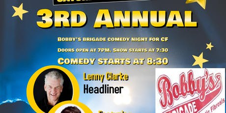 Third Annual Bobby's Brigade Comedy Night for CF tickets