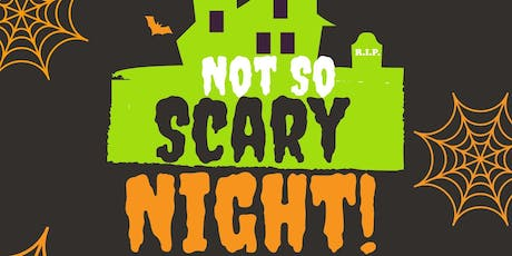Halloween Not-So-Scary Night tickets