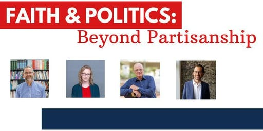 Faith & Politics: Beyond Partisanship