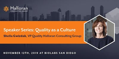 Halloran Speaker Series: Quality as a Culture
