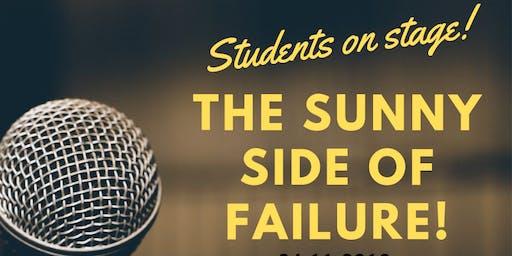 The sunny side of failure  - Studierende erzählen vom Scheitern!