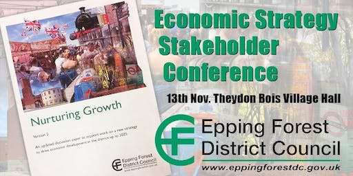 Epping Forest District Economic Strategy Stakeholder Conference