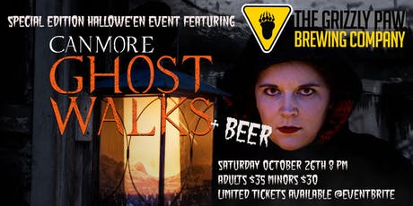 Canmore Ghost Walk Special Halloween Event Featuring Grizzly Paw Brewing Co tickets