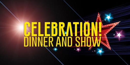 Celebration Dinner And Show