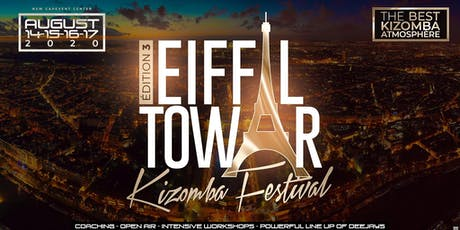 TOUR EIFFEL KIZOMBA FESTIVAL 14-17 AOUT 2020 billets