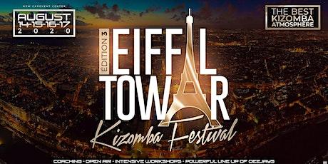 TOUR EIFFEL KIZOMBA FESTIVAL 14-17 AOUT 2020 tickets