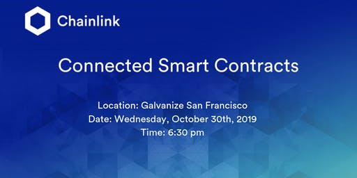 Connected Smart Contracts Chainlink Meetup