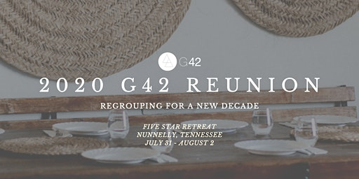 G42 2020 Reunion: Regrouping for a New Decade