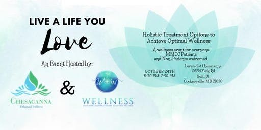 Live a Life You Love: Holistic Treatments to Optimal Wellness